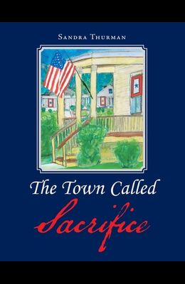 The Town Called Sacrifice