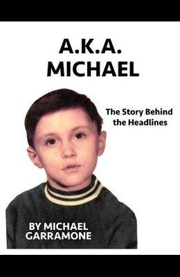 AKA Michael
