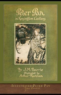 Illustrated Peter Pan: Peter Pan in Kensington Gardens