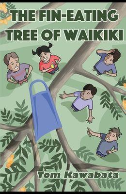 The Fin-Eating Tree of Waikiki