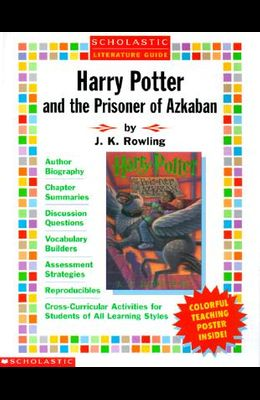 Harry Potter and the Prisoner of Azkaban [With Teaching Poster]