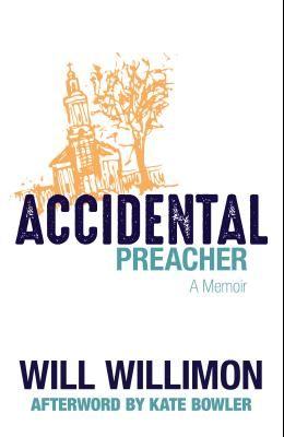 Accidental Preacher: A Memoir