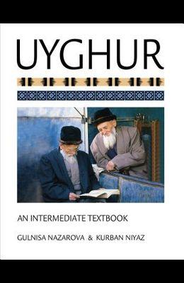 Uyghur: An Intermediate Textbook [With CDROM]