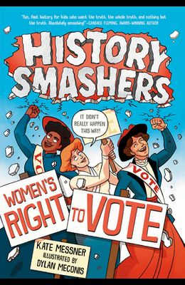 History Smashers: Women's Right to Vote