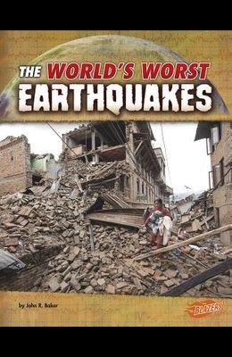 The World's Worst Earthquakes