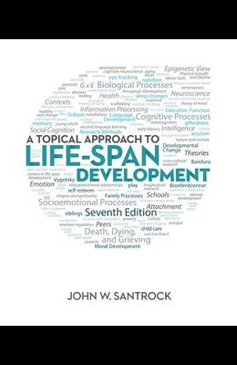 Connect Psychology with Learnsmart Access Card for Santrock - A Topical Approach to Lifespan Development 7e
