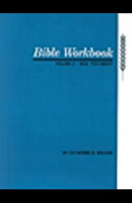 Bible Workbook Vol. 2 New Testament, Volume 2
