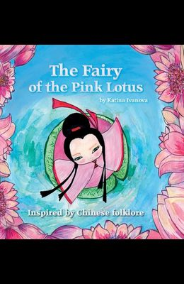 The Fairy of the Pink Lotus