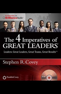 The 4 Imperatives of Great Leaders