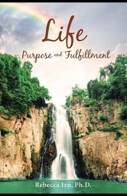 Life Purpose and Fulfillment