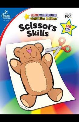 Scissors Skills, Grades Pk - 1: Gold Star Edition