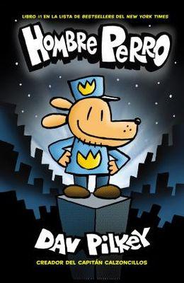 Hombre Perro (Dog Man), Volume 1