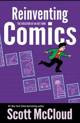 Reinventing Comics: The Evolution of an Art Form