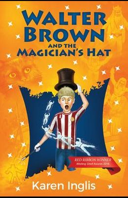 Walter Brown and the Magician's Hat