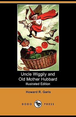 Uncle Wiggily and Old Mother Hubbard (Illustrated Edition) (Dodo Press)