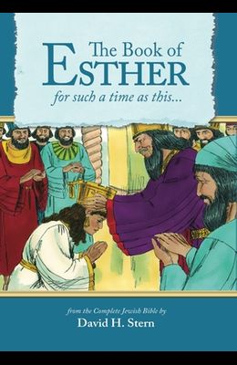 Book of Esther: For Such a Time as This...
