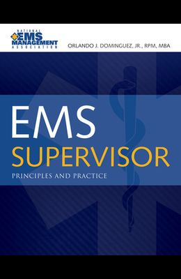 EMS Supervisor: Principles and Practice