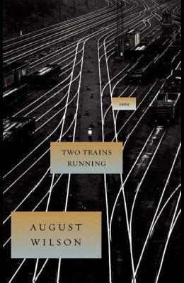 Two Trains Running: 1969