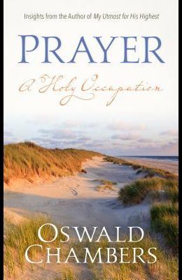 Prayer: A Holy Occupation
