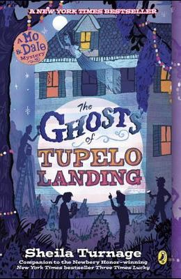 The Ghosts of Tupelo Landing (Mo & Dale Mystery)