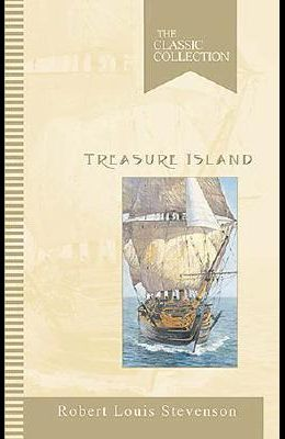 Treasure Island: The Classic Collection (Classic Collections)
