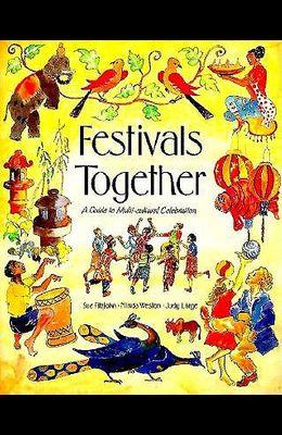 Festivals Together: Guide to Multicultural Celebration
