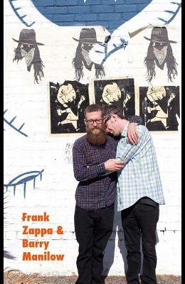 Frank Zappa & Barry Manilow
