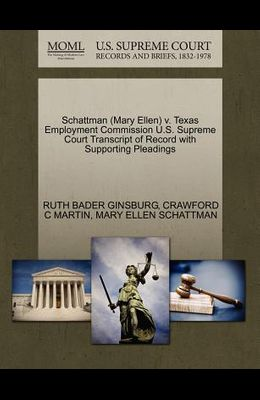 Schattman (Mary Ellen) V. Texas Employment Commission U.S. Supreme Court Transcript of Record with Supporting Pleadings