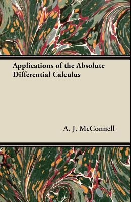 Applications of the Absolute Differential Calculus