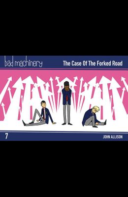 Bad Machinery Vol. 7, Volume 7: The Case of the Forked Road, Pocket Edition