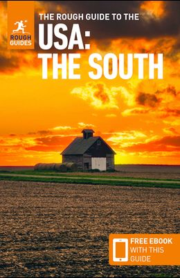 The Rough Guide to the Usa: The South (Travel Guide with Free Ebook)