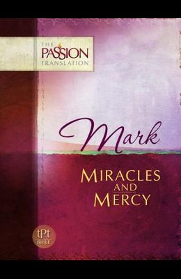 Mark-OE: Miracles and Mercy