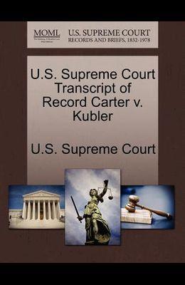 U.S. Supreme Court Transcript of Record Carter V. Kubler
