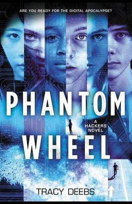 Phantom Wheel: A Hackers Novel