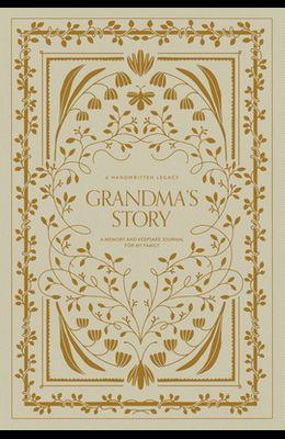 Grandma's Story: A Memory and Keepsake Journal for My Family