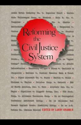 Reforming the Civil Justice System