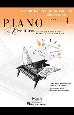 Technica E Interpretacion, Nivel 4: Faber Spanish Edition Level 4 Technique & Performance Book