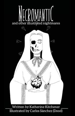 Necromantic: and other illustrated nightmares