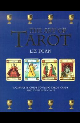 The Art of Tarot with Cards and Other