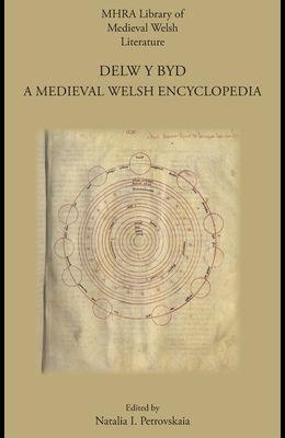 Delw y Byd: A Medieval Welsh Encyclopedia