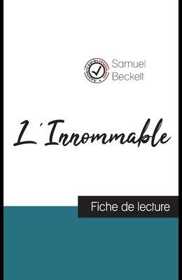 L'Innommable de Samuel Beckett (fiche de lecture et analyse complète de l'oeuvre)