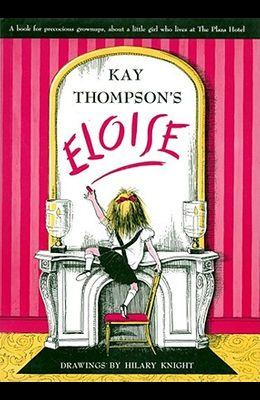 Eloise: A Book for Precocious Grown Ups