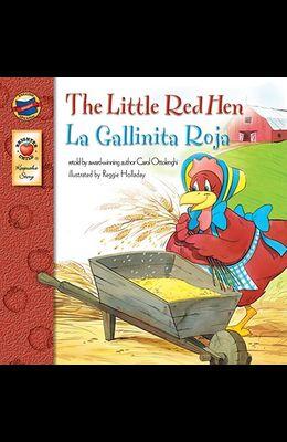 The Little Red Hen, Grades Pk - 3: La Gallinita Roja