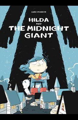 Hilda and the Midnight Giant: Hilda Book 2