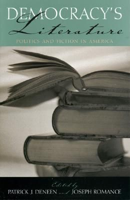 Democracys Literature: Politics and Fiction in America
