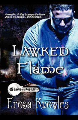 Lawked Flame