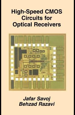 High-Speed CMOS Circuits for Optical Receivers