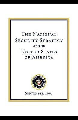 The National Security Strategy of the United States of: September 2002