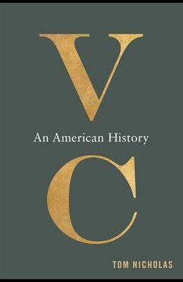 VC: An American History