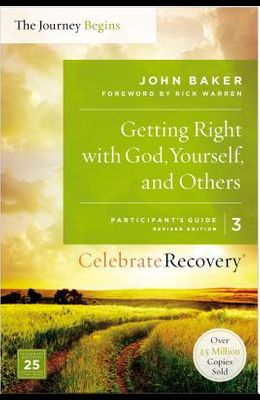 Getting Right with God, Yourself, and Others, Volume 3: A Recovery Program Based on Eight Principles from the Beatitudes